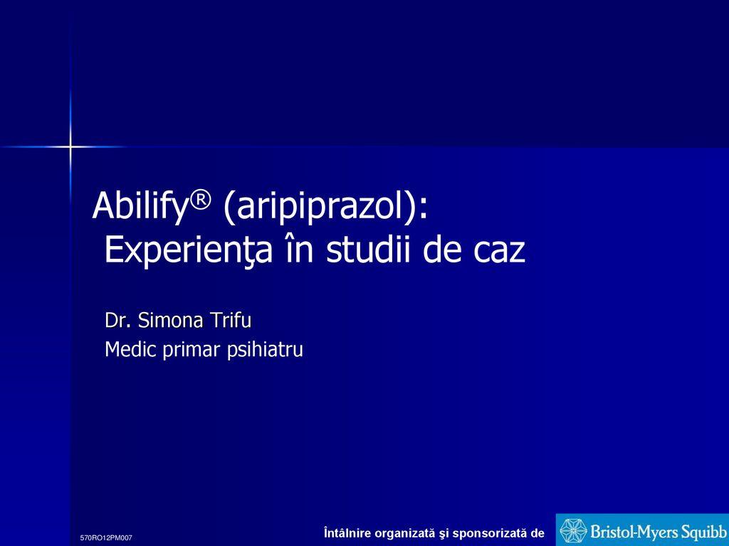 Astoret – Aripiprazol 10 mg – doze, administrare, indicatii, contraindicatii